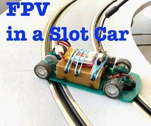 FPV in a Slot Car