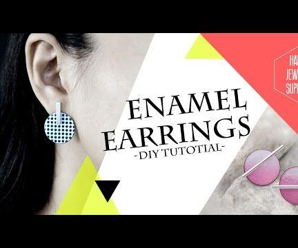DIY Tutorial - How to Made Enamel Earrings