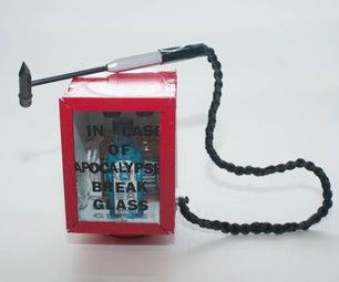 In Case of Apocalypse Break Glass