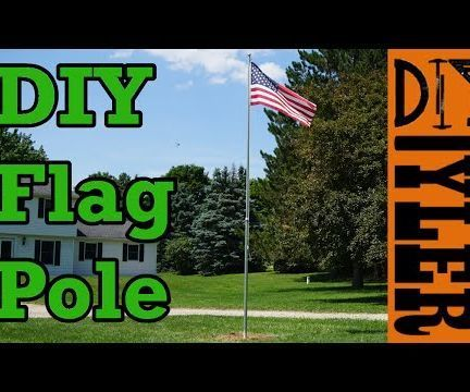 Do-It-Yourself $130 Flag Pole