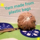 Yarn Made From Plastic Bags