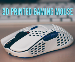 3D Printed Gaming Mouse - G305