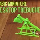 Basic Miniature Desktop Trebuchet [3D-Printed]