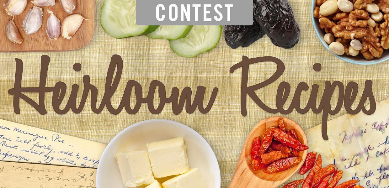 Heirloom Recipes Contest