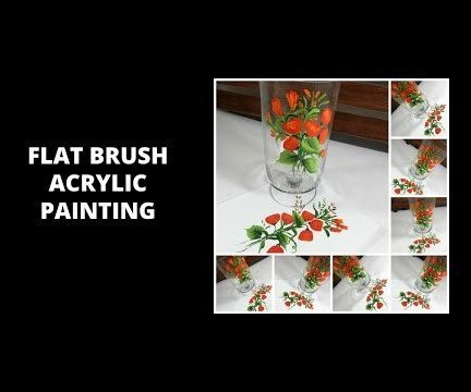 FLAT BRUSH ACRYLIC PAINTING