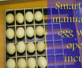 Smart Way to Manually Turn Egg With Out Open the Incubator
