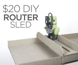 How to Make a $20 Router Sled