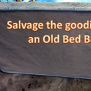 Deconstruct an old Bed Base for reuse!