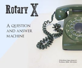 RotaryX: How to Hack a Rotary Phone