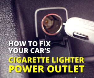 How to Fix Your Car's Cigarette Lighter/Power Outlet