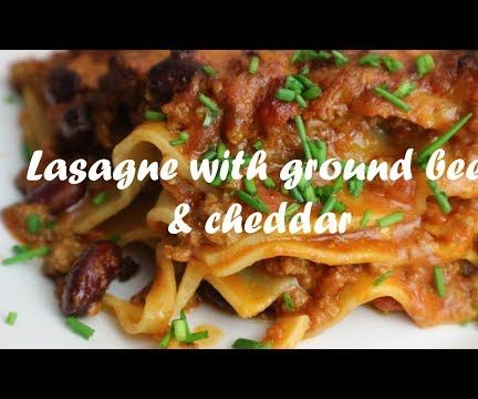 Lasagne With Ground Beef & Cheddar Recipe