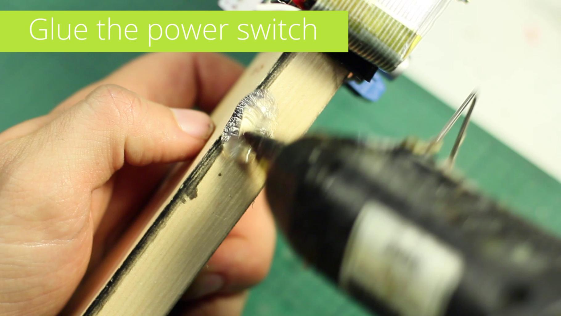 Glue the Power Switch