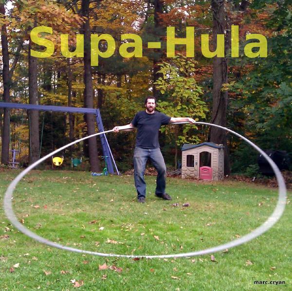 Supa-Hula (a Very Big Hula-hoop Made From Plastic Electrical Conduit)