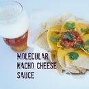 Molecular Nacho Cheese Sauce