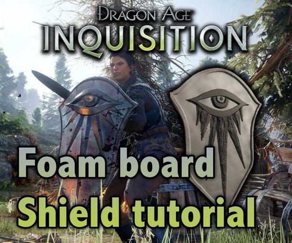Dragon Age Inquisition Foam Board Shield Tutorial