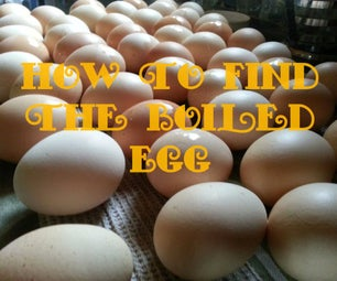How to Find the Hard Boiled Egg