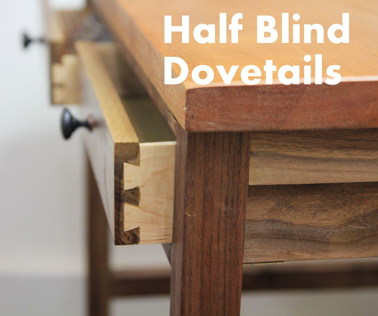 Making Half Blind Dovetail Drawers for a Walnut Desk
