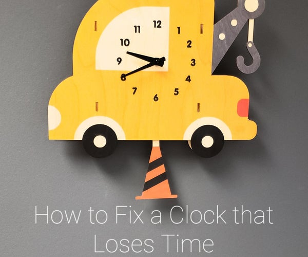 How to Fix a Clock That Loses Time