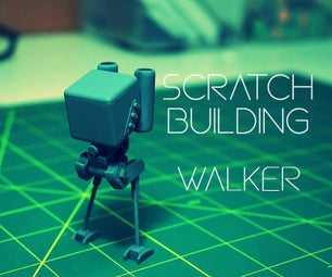 SCRATCH BUILDING WALKER
