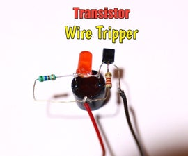 How to Make Wire Tripper Circuit Using BC547 Transistor