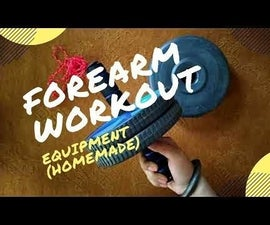 How to Make a Forearm Workout Equipment at Home