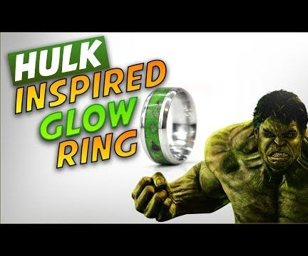 How to Make a HULK Inspired GLOW Ring