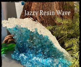 Jazzy Resin Wave