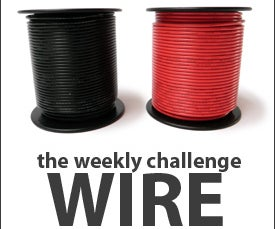 The Weekly Challenge: Wire