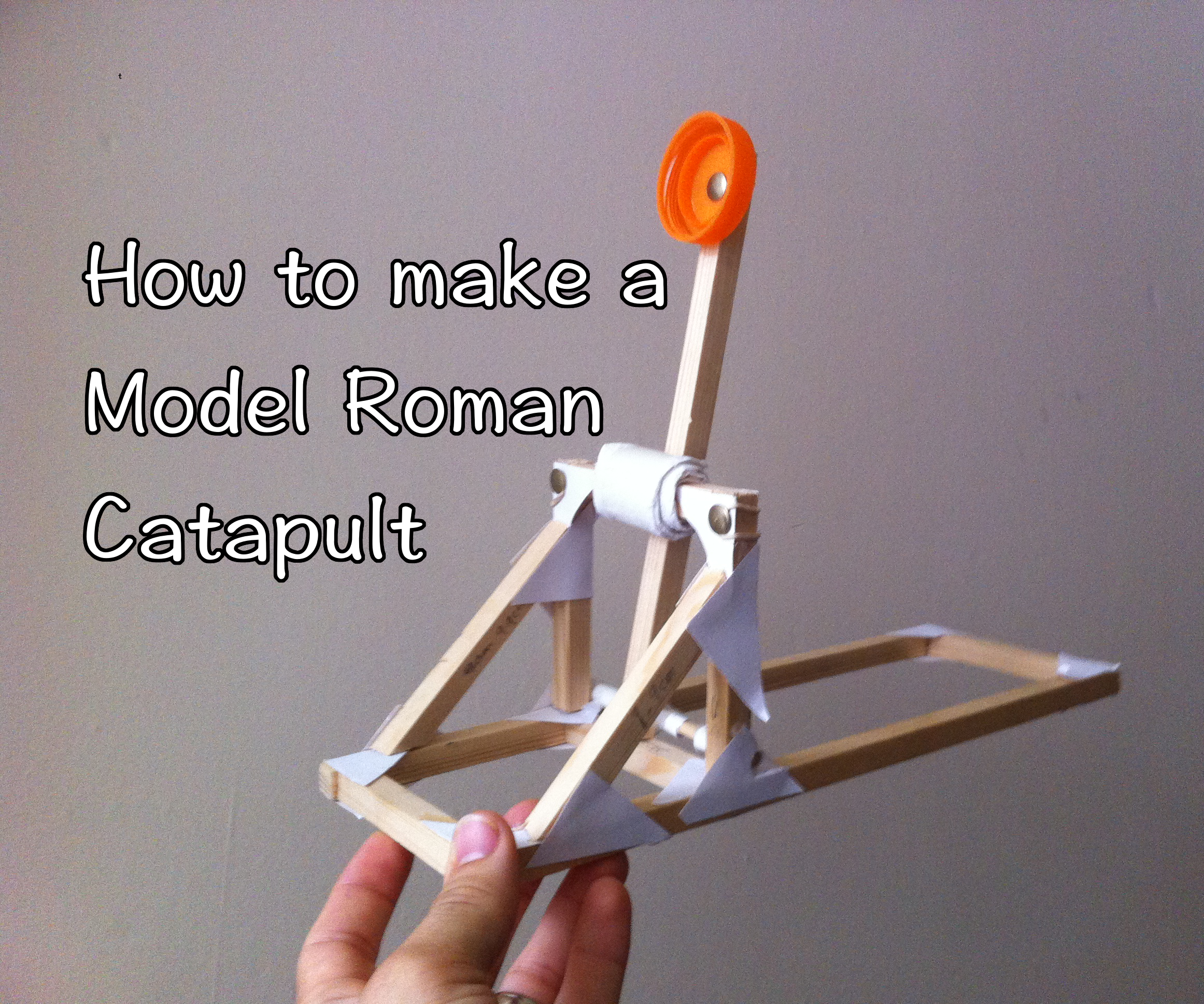 School DT projects: Model Roman catapult