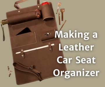 Leather Car Seat Organizer