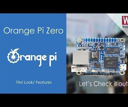 Orange Pi Zero | First Look