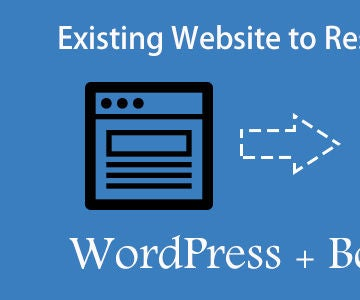 Convert an Existing Website to Responsive WordPress Using Bootstrap