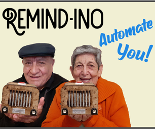 Vintage Alarm to Remind Stuff for the Elderly (REMIND-INO) Automate YOU!