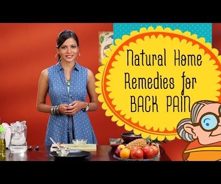 Natural Home Remedies for Back Pain – Lower Back Pain Relief – Backache Exercise and Treatment