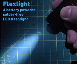 Flexlight: a Solder-free Coin Cell LED Flashlight