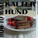 Kalter Hund (German Dessert)