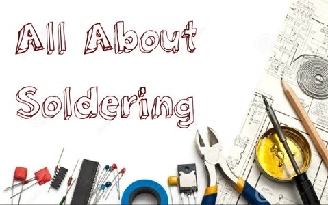 All About Soldering