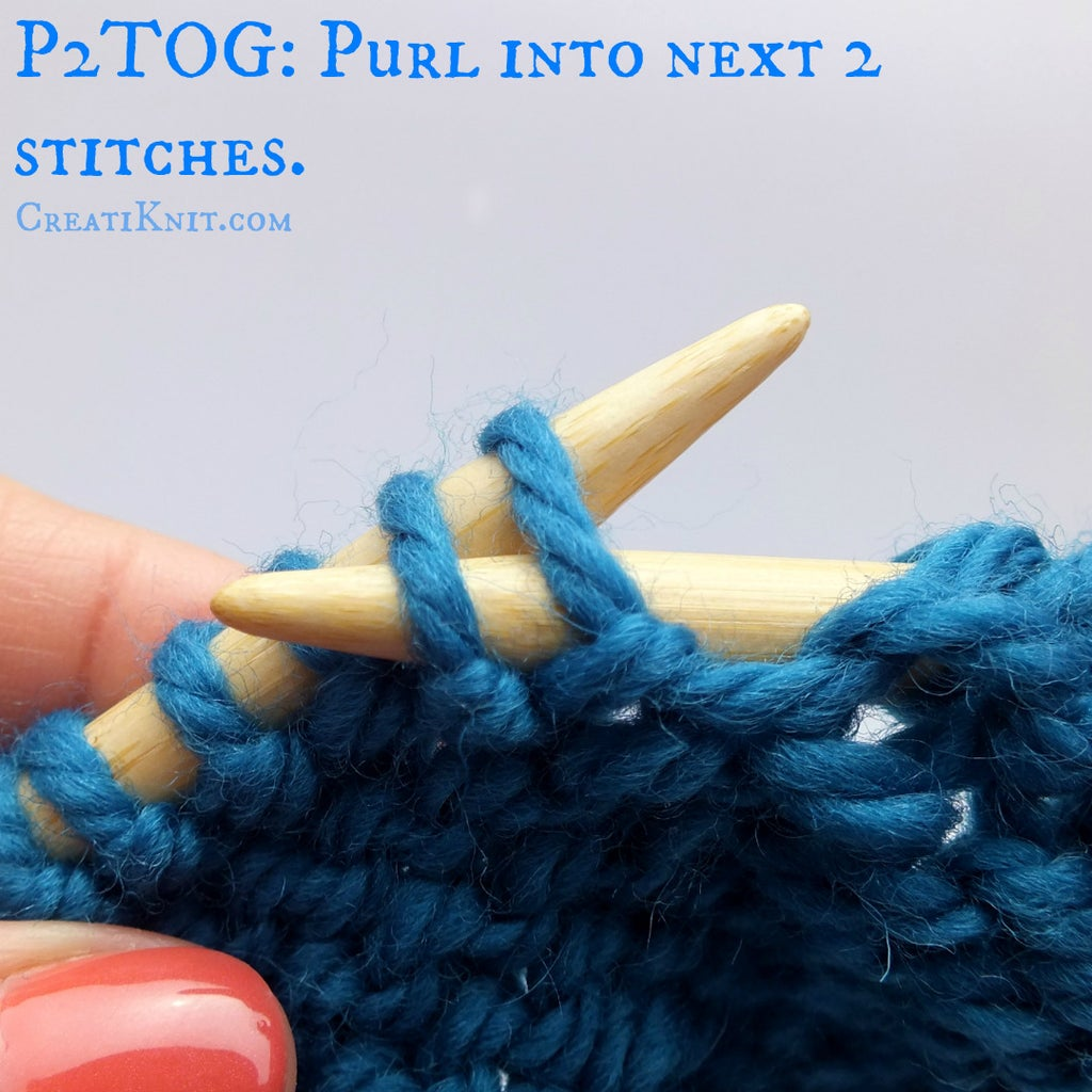 Insert Your Right Needle Into the First Two Stitches on the Left Needle As If to Purl
