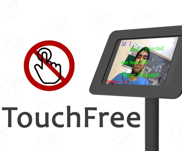 TouchFree: Automated Temperature Checkup and Mask Detection Kiosk