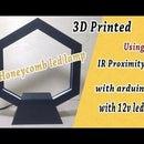 3D Printed Honeycomb Led Lamp ( Arduino Nano - IR Proximity Sensor- 12v Led Strip )