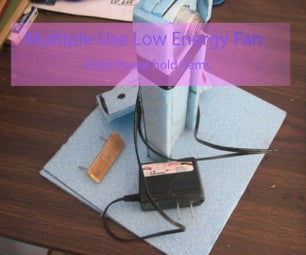 Multiple Use Low Energy Fan