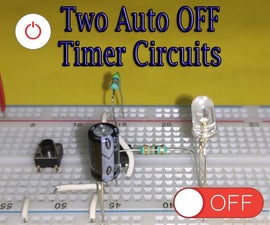 Two Auto-OFF Timer Circuits    555 IC or Transistor