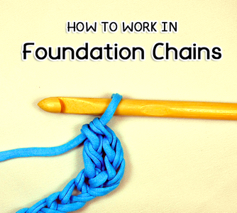 How to Crochet in Foundation Chains
