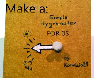 Make a Simple Hygrometer for 0$ !! (great for Your Childrens!)