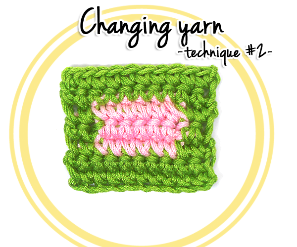 How to change yarn in Crochet (technique #2)