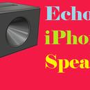 Echo iPhone Speaker