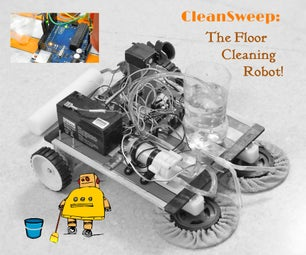 CleanSweep- the Floor Cleaning Robot!