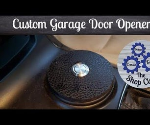How to Make a Custom Garage Door Opener