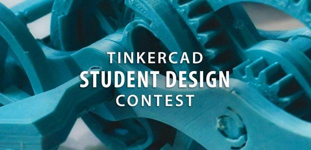 Tinkercad Student Design Contest