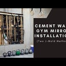 Cement Wall Gym Mirror Installation (Two J-Channel Method)